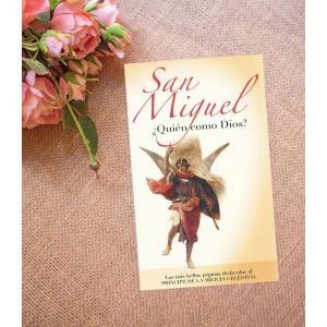 San Miguel: ¿Quién como Dios?