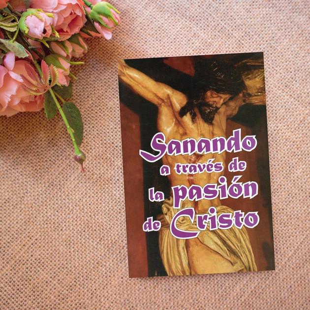 Sanando a través de la pasión de Cristo