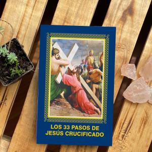 Los 33 pasos de Jesús...